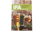 IPA: Brewing Techniques, Recipes and the Evolution of India Pale Ale (Book)