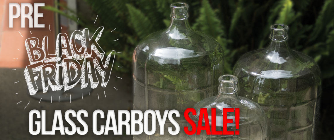 Pre Black Friday Glass Carboy SALE!